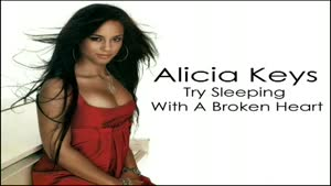 Try Sleeping With A Broken Heart - Alicia Keys (Song and lyrics)