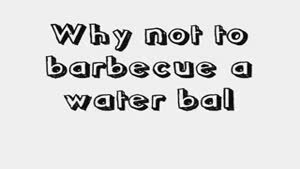 Water Balloon Barbeque